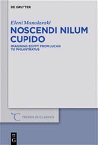 Noscendi Nilum Cupido