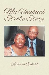 My Unusual Stroke Story