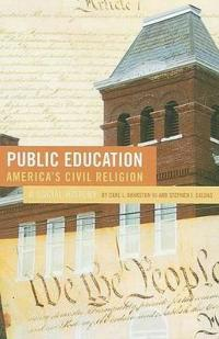 Public Education America's Civil Religion
