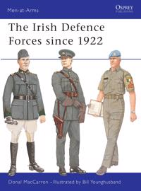 Irish Defence Forces Since 1922
