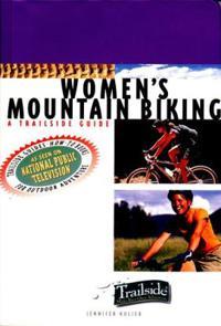 A Trailside Guide: Women's Mountain Biking