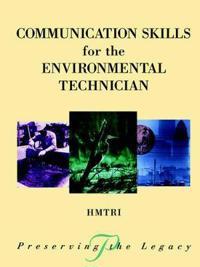 Communication Skills for the Environmental Technician