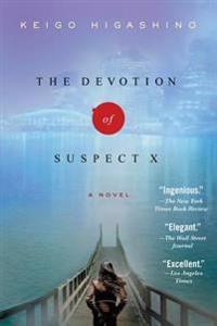 The Devotion of Suspect X: A Detective Galileo Novel