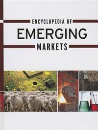 Encyclopedia of Emerging Markets