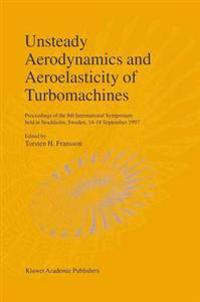 Unsteady Aerodynamics and Aeroelasticity of Turbomachines