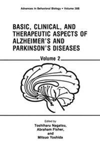 Basic, Clinical, and Therapeutic Aspects of Alzheimer's and Parkinson's Diseases