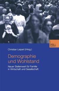 Demographie Undwohlstand