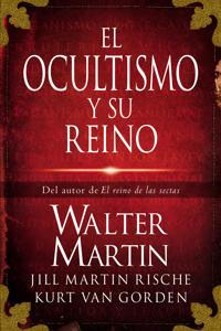 El Ocultismo y Su Reino / The Kingdom of the Occult