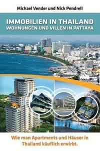 Immobilien in Thailand - Wohnungen Und Villen in Pattaya