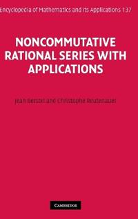 Noncommutative Rational Series With Applications
