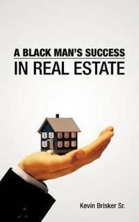 A Black Man's Success in Real Estate