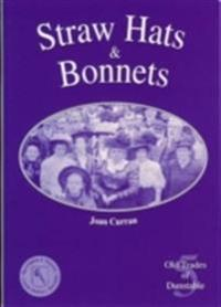 Straw hats and bonnets - old trades of dunstable