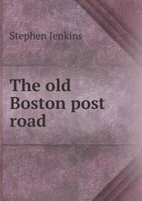 The Old Boston Post Road