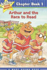 Arthur and the Race to Read: Arthur Good Sports Chapter Book 1
