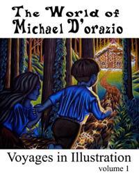 The World of Michael D'Orazio/Voyages in Illustration