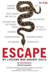 Escape: My Life Long War Against Cults