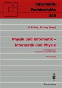 Physik und Informatik - Informatik und Physik