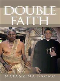 Double Faith