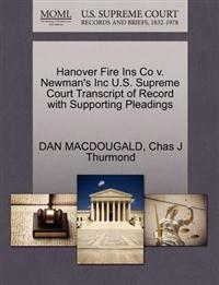 Hanover Fire Ins Co V. Newman's Inc U.S. Supreme Court Transcript of Record with Supporting Pleadings