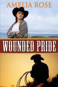 Wounded Pride: Contemporary Western Romance