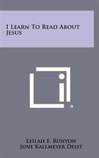 I Learn to Read about Jesus