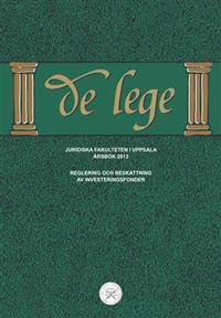 De lege årsbok 2012 : Reglering och beskattning av investeringsfonder