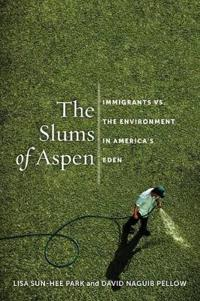 The Slums of Aspen