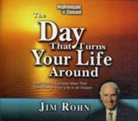 Day That Turns Your Life Around