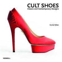 Cult shoes - classic and contemporary designs