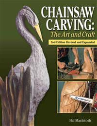 Chainsaw Carving: The Art and Craft