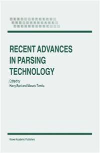 Recent Advances in Parsing Technology