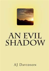 An Evil Shadow