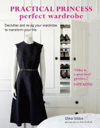 Practical Princess Perfect Wardrobe