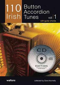 110 Irish Button Accordion Tunes: With Guitar Chords [With 2 CDs]