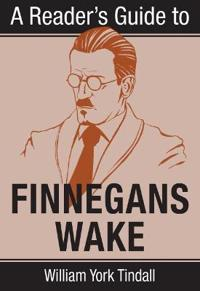 A Reader's Guide to Finnegans Wake