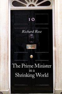 The Prime Minister in a Shrinking World