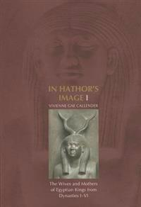 In Hathor's Image I