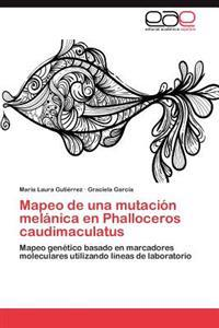 Mapeo de Una Mutacion Melanica En Phalloceros Caudimaculatus