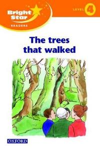 Bright Star Reader 4: the Tree That Walked
