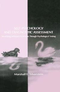 Self Psychology and Diagnostic Assessment