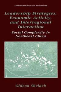 Leadership Strategies, Economic Activity, and Interregional Interaction