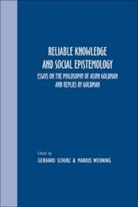 Reliable Knowledge and Social Epistemology