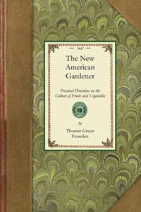 The New American Gardener