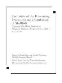Sanitation of the Harvesting, Processing and Distribution of Shellfish