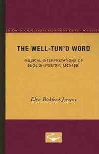The Well-tund Word