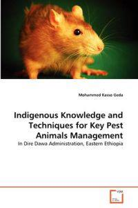 Indigenous Knowledge and Techniques for Key Pest Animals Management