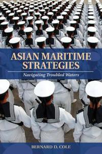 Asian Maritime Strategies