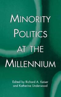 Minority Politics at the Millennium