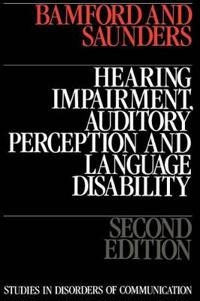 Hearing Impairment, Auditory Perception And Language Disability
