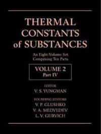 Thermal Constants of Substances, 8 Volume Set